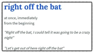 right_off_the_bat